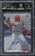 2015 Topps High Tek #HTMFO Maikel Franco BGS 10 Autograph 10 Pristine Black Label Tidal Diffractor 6/99 Rookie