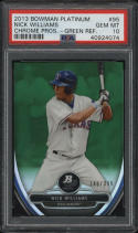 2013 Bowman Platinum Nick Williams Chrome Pros Green Refractor PSA 10 GM MT /399